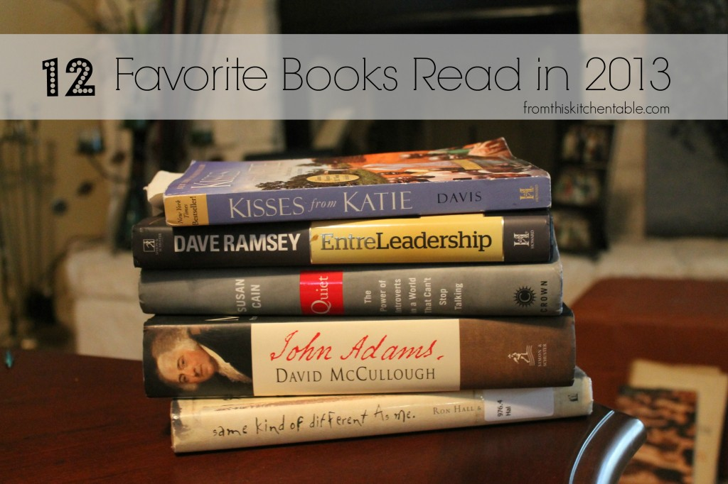 12 Favorite Books Read in 2013 at Fromthiskitchentable.com