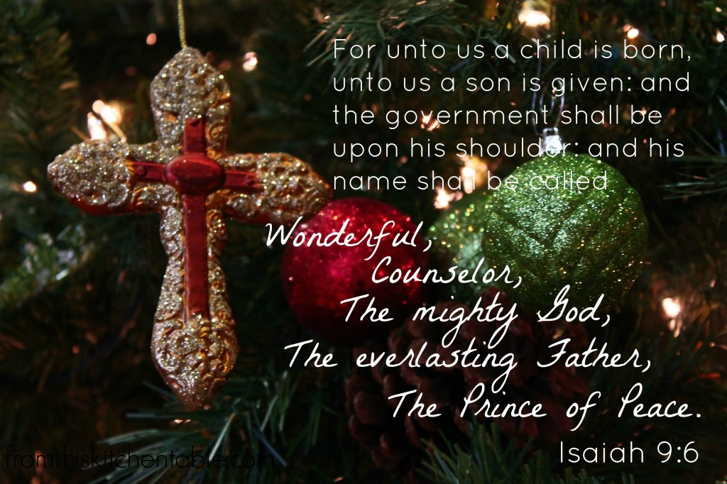 Isaiah 9:6 For unto us a child is born