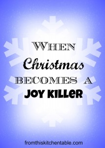 When Christmas Becomes a Joy Killer