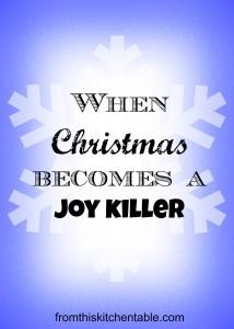 When Christmas Becomes a Joy Killer