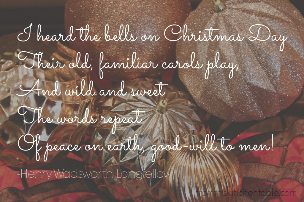 I Heard the Bells on Christmas Day - Longfellow