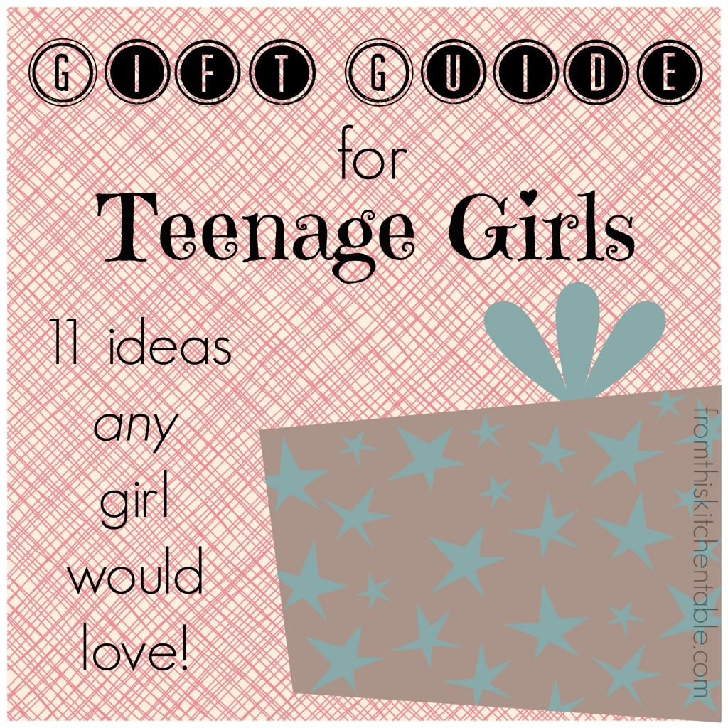 Gift Guide for Teenage Girls - 11 ideas any girl would love. (Written by two teens)