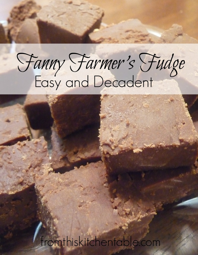 Fanny Farmer's Fudge recipe. Super easy and so rich and decadent.  One of my favorites.