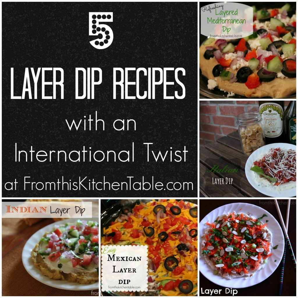 Recipes for 5 different layer dips with flavors from around the world - Indian, Oriental, Mediterranean, Mexican and Italian. They are soo addicting. Great option for Super Bowl or other gatherings.