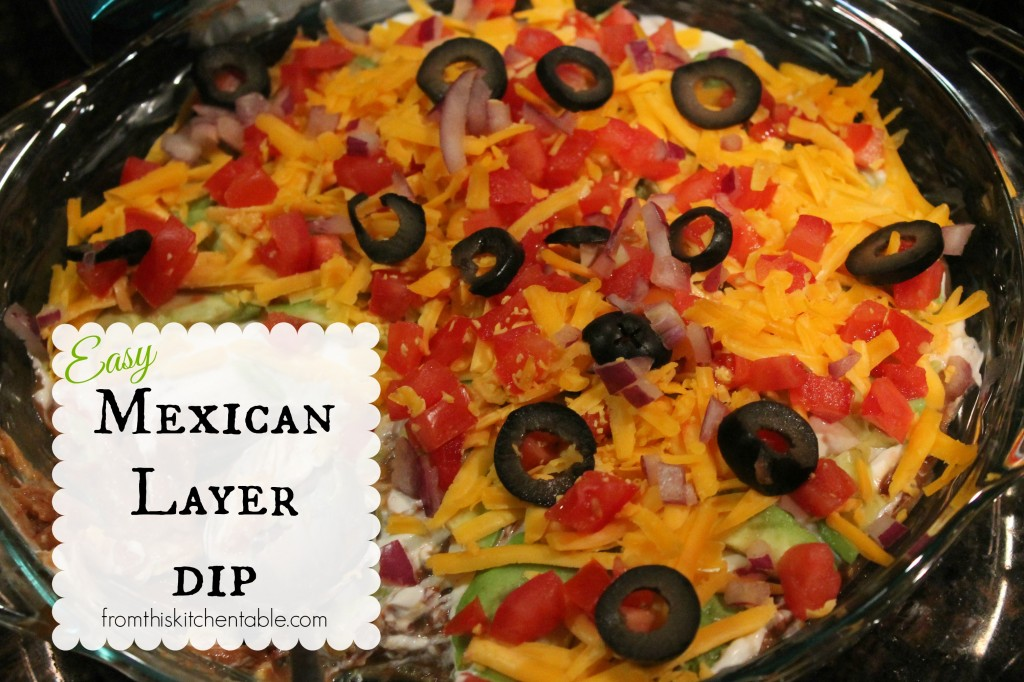 Easy Mexican Layer Dip. Super yummy and simple put everyone loves it. My siblings eat it for supper.