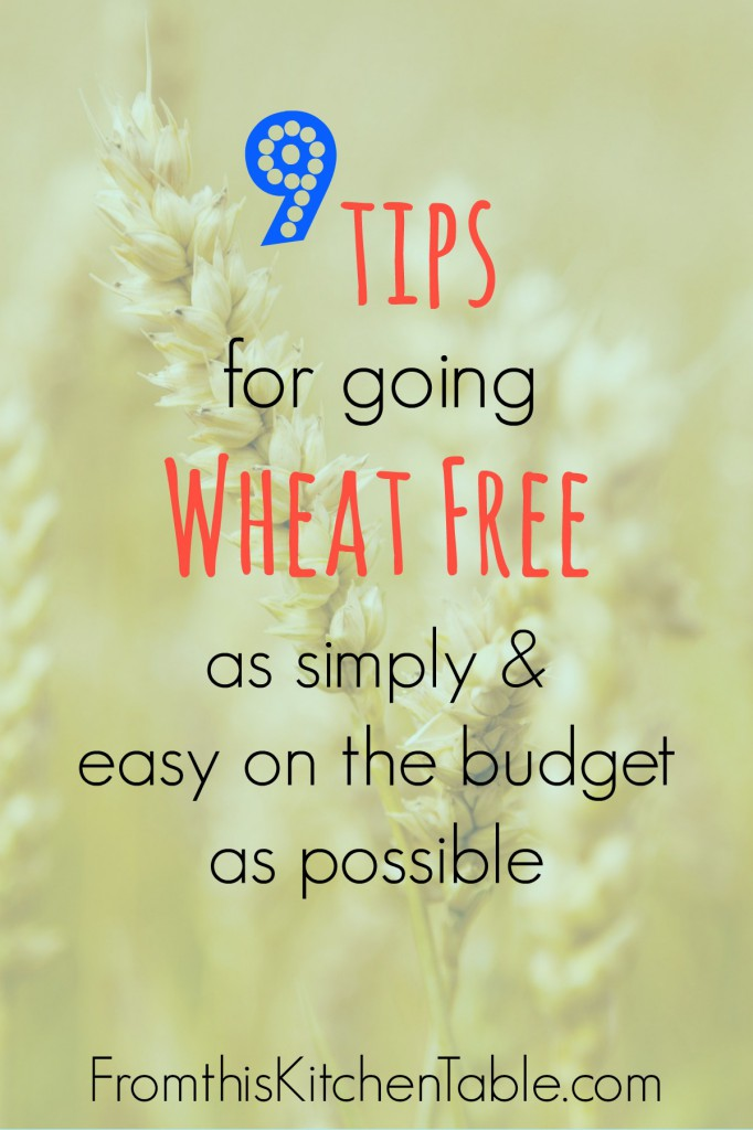 9 Tips for Going Wheat Free From This Kitchen Table