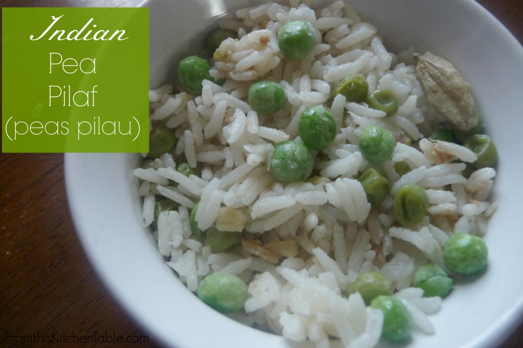 Indian Pea Pilaf (peas pilau). My favorite rice side dish. Easy and super tasty.