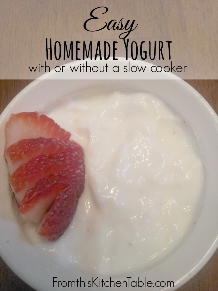 Easy Homemade Yogurt From This Kitchen Table
