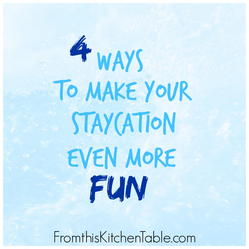 Easy ideas to make your staycation even more fun! Your kids will have a blast.