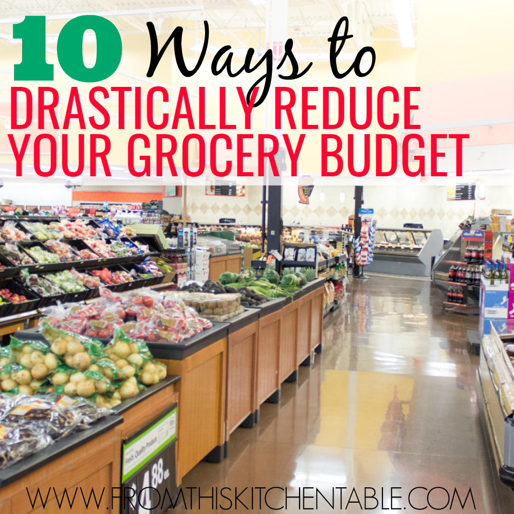 10 super easy ways to drastically lower your grocery budget! I've saved thousands of dollars doing these over the years. GREAT ideas!