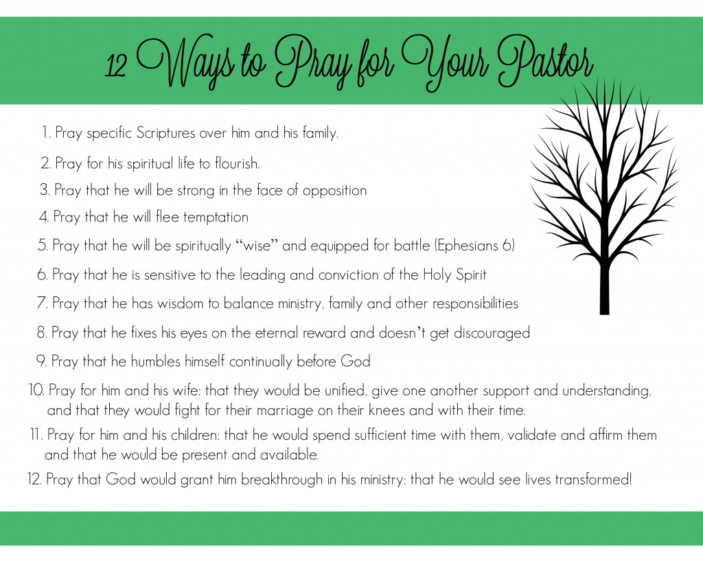 12 Ways to Prayer for Your Pastor! Great resource to print off and put in your Bible. Could even give a copy to your pastor to let him know you are prayer for him.