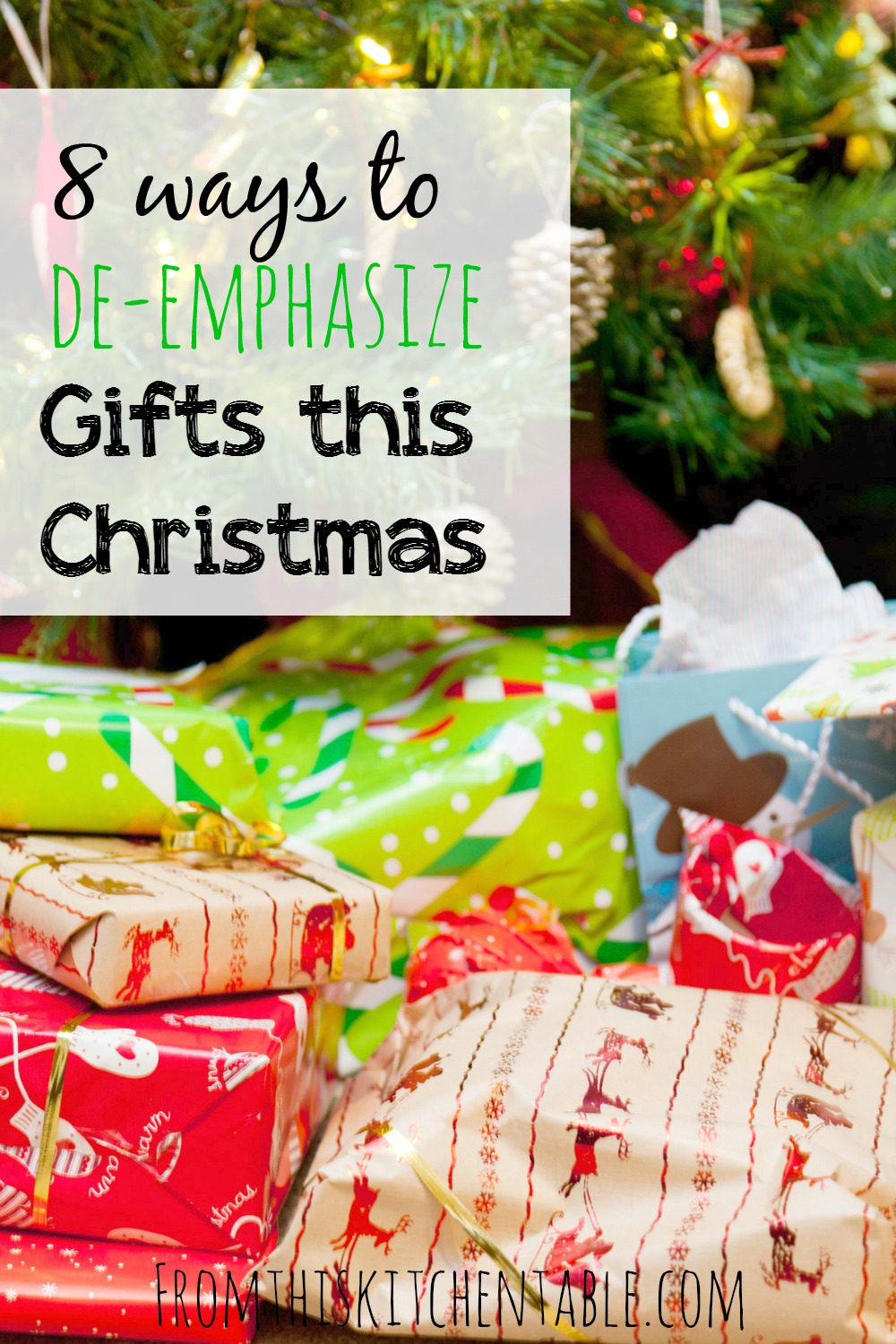 Is it Christmas without piles of presents under the tree? These are 8 great ideas to help your family take the emphasis off of gifts. Need to read this for this year!