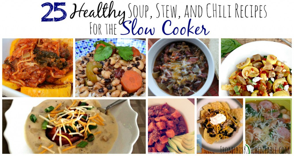 25 Yummy and Healthy (all Real Food) soup, stew, chili, and bean recipes for your slow cooker! Perfect for busy days and soup leftovers always taste amazing!
