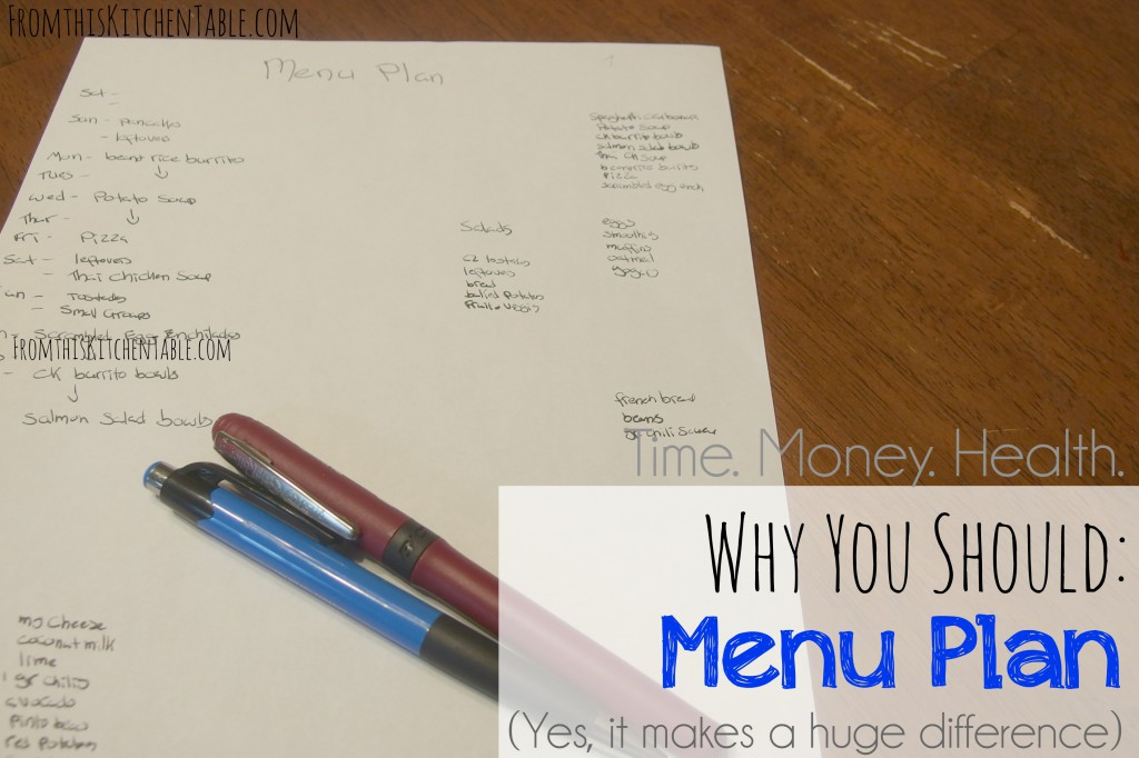 Menu Planning is HUGE in my house. These are the big reasons we do it and you should too! Saving time and money, umm yes, I think we all want that.