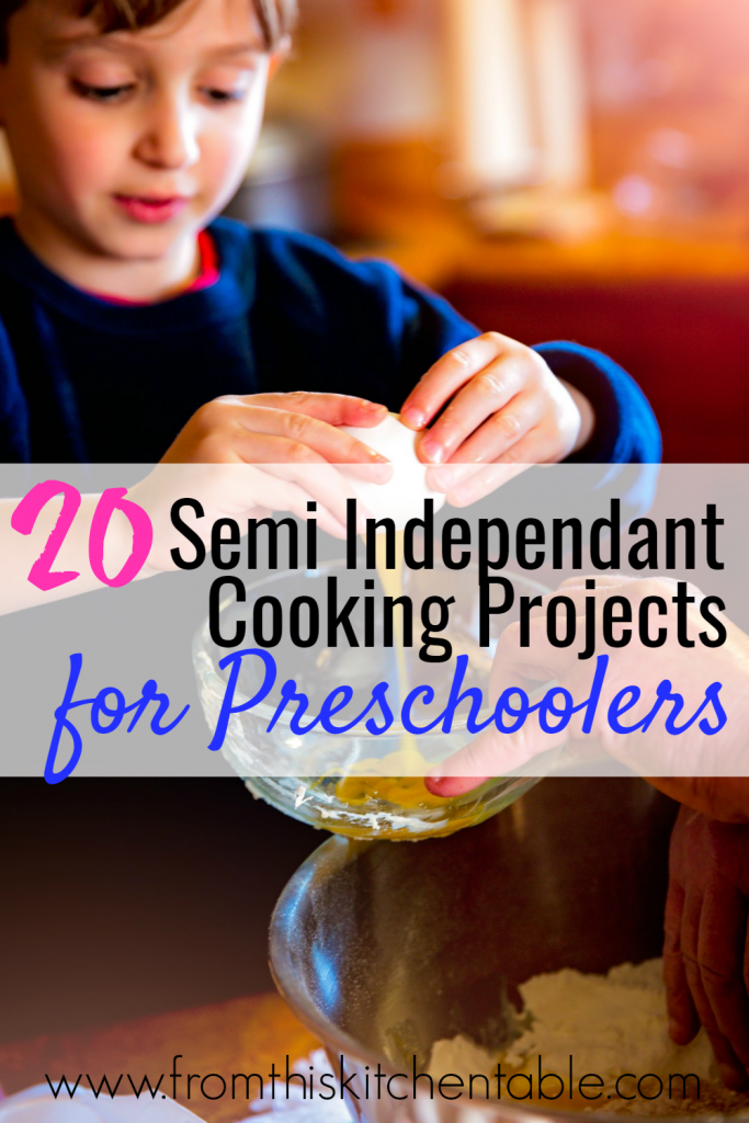 Great cooking ideas for preschoolers! These semi-independent ideas will keep your kids busy and you'll have a kid friendly dinner or treat out of it too.