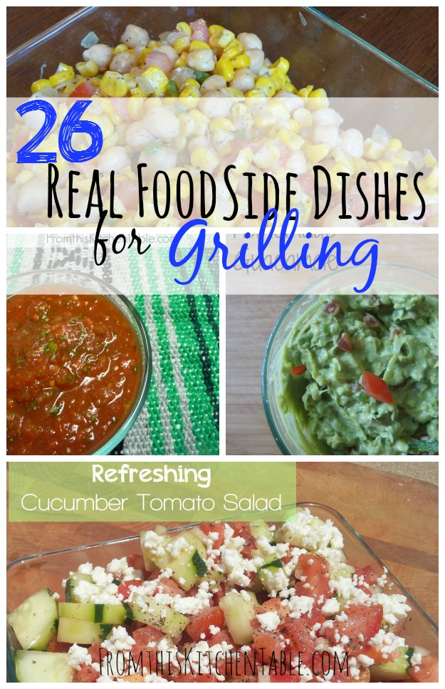 Delicious real food (healthy) side dishes for grilling! Perfect for the next time you fire up the grill. Yummy, so many great ideas.