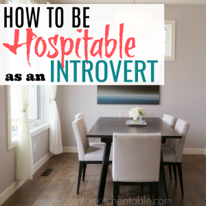 Dining room table talking about hospitality and introverts.