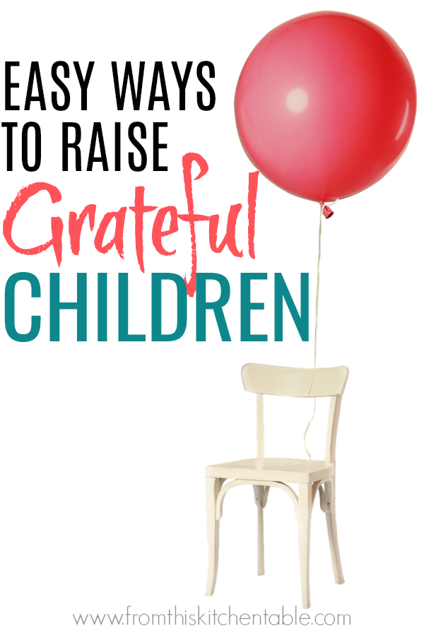 picture of balloon with chair and text about ways to avoid raising ungrateful children