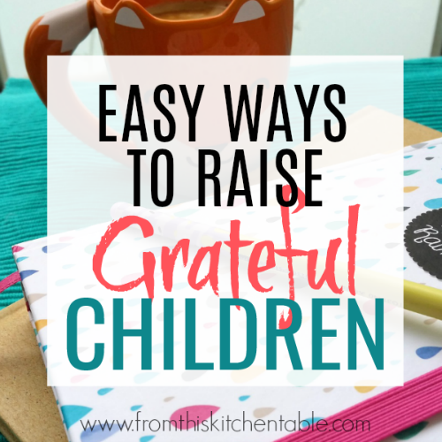 picture of table with journal and text about ways to avoid raising ungrateful children