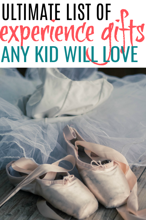 ballet slippers and list of experience gifts for kids