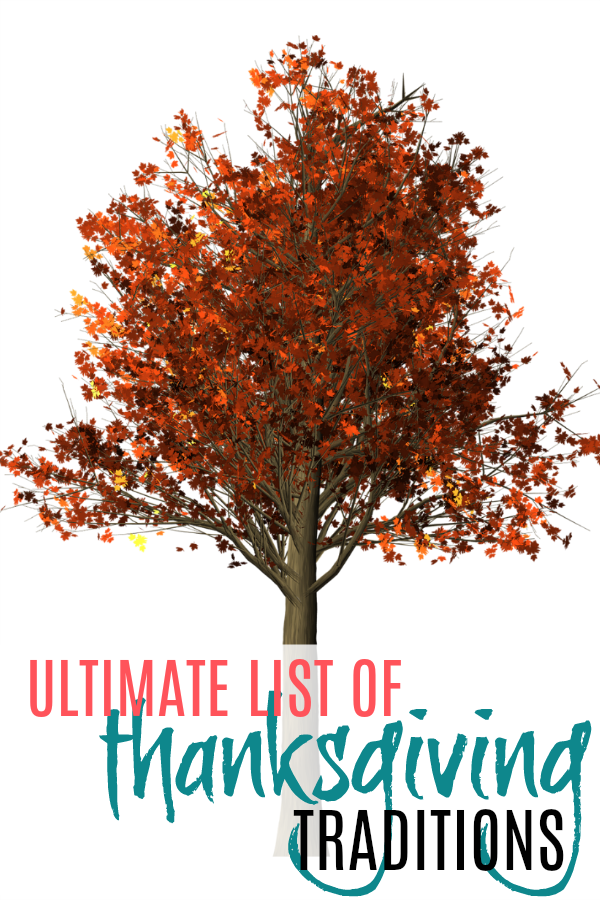 fall tree and the ultimate list of Thanksgiving tradition ideas!