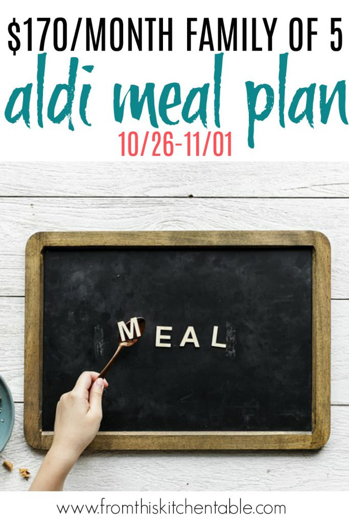 Meal plan chalkboard for a budget friendly Aldi meal plan plus my menu for my $170 per month family of 5 budget!