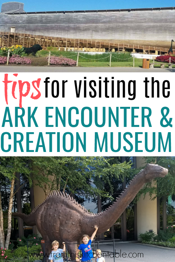 Tips for visiting the ark encounter and creation museum with your kids! These ideas will make your trip the best!