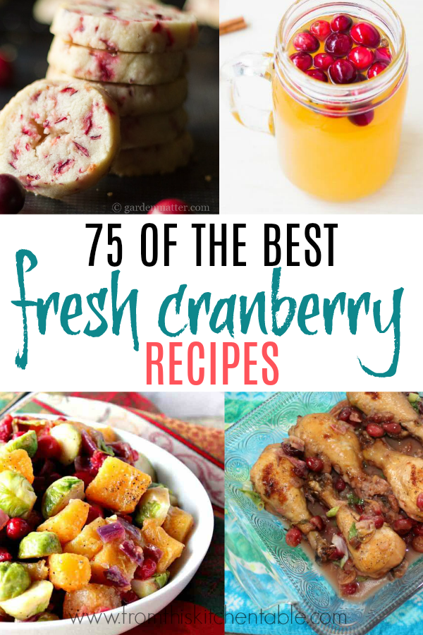 Collage of the best fresh cranberry recipes out there!