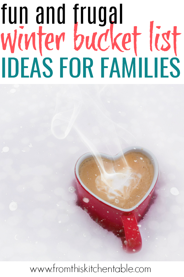 Hot cocoa in the snow! These frugal and fun winter bucket list ideas will take your family from winter blues to creating memories your kids will cherish.
