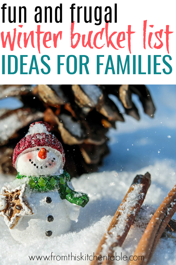 Playing in the snow! These frugal and fun winter bucket list ideas will take your family from winter blues to creating memories your kids will cherish.