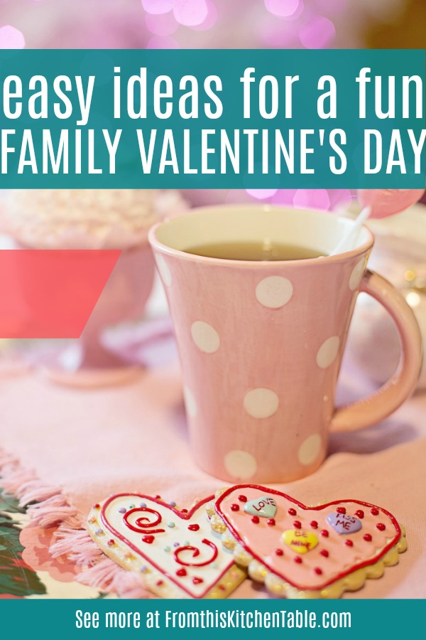 mug and heart cookies for a family Valentine's Day