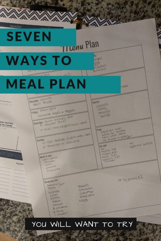 filled out printable meal planner on a kitchen counter with words ways to meal plan