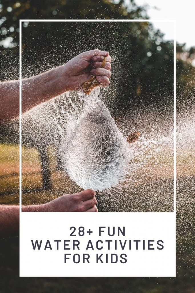child holding water balloon spraying water graphic overlay saying fun water activities for kids