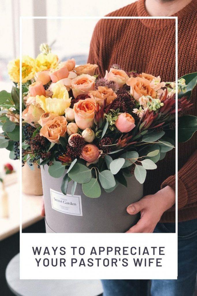 bucket of fresh flowers and graphic about ways to appreciate your pastor's wife