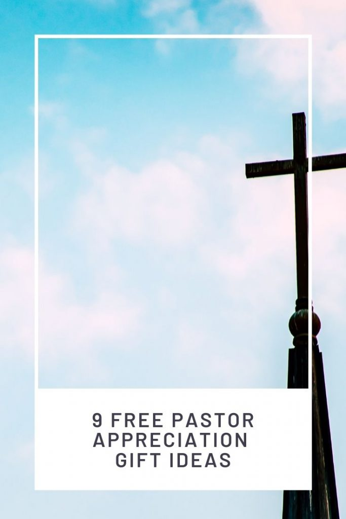 church steeple against a blue sky and words that say free pastor appreciation ideas