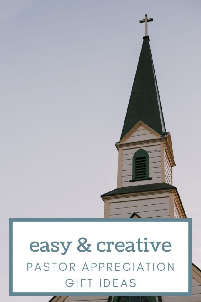 church steeple and a gray sky with words pastor appreciation gift ideas